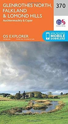 OS Explorer Map (370) Glenrothes North, Falkland and Lomond (Map) 0319246175