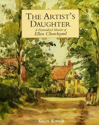 The Artist's Daughter: A Fictionalised Memoir of Ellen (HC) 1851495800