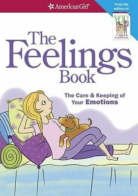 The Feelings Book (Revised): The Care and Keeping of Your (PB) 1609581830