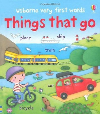 Very First Words Things That Go (Usborne Very First (Board book) 1409551792