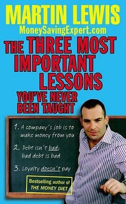 The Three Most Important Lessons You've Never Been Taught: (PB) 0091923840