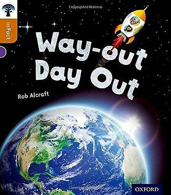 NEW - Oxford Reading Tree inFact: Level 8: Way-out Day Out (PB) 0198308078