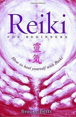 NEW - Reiki for Beginners: How to Heal Yourself with Reiki (PB) 0692349871