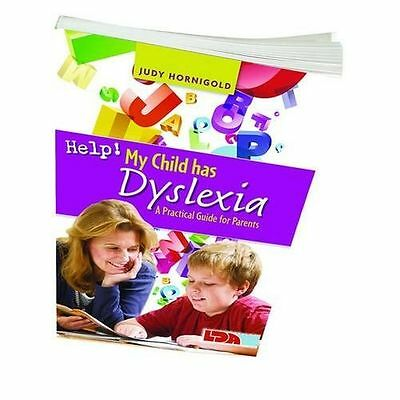 Help! My Child Has Dyslexia: A Practical Guide for Parents (PB) 1855035030