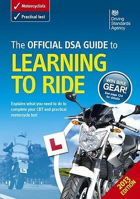 The Official DSA Guide to Learning to Ride (Driving Standards (PB) 0115532544