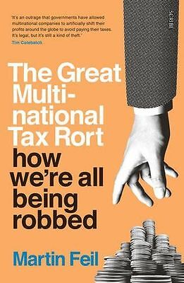 The Great Multinational Tax Rort: how we're all being robbed (PB) 1925228908