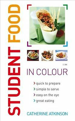 Student Food in Colour: Look and Cook - It's That Easy. Go On, (PB) 0572033656