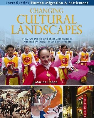 Changing Cultural Landscapes: How Are People and Their (PB) 0778751937