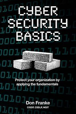 Cyber Security Basics: Protect your organization by applying (PB) 1522952195