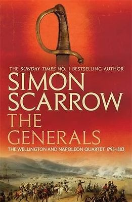 The Generals (Wellington and Napoleon 2) (The Wellington and (PB) 0755324366