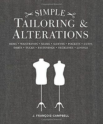 Simple Tailoring & Alterations: Hems - Waistbands - Seams - (PB) 1861089597