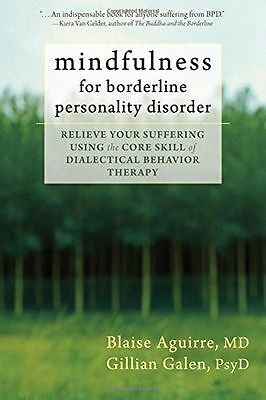 Mindfulness for Borderline Personality Disorder: Relieve Your (PB) 1608825655