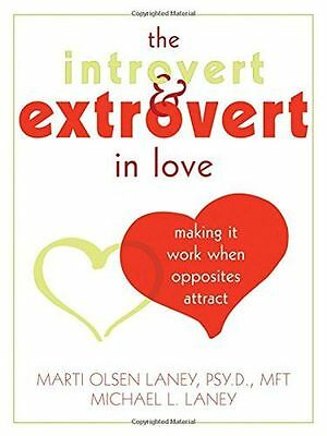 Introvert And Extrovert In Love: Making it Work When Opposites (PB) 1572244860