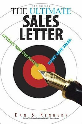 The Ultimate Sales Letter: Attract New Customers. Boost Your (PB) 1593374992