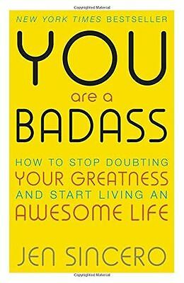 You are a Badass: How to Stop Doubting Your Greatness and Start (PB) 1473649528