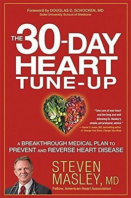 The 30-Day Heart Tune-Up: A Breakthrough Medical Plan to (HC) 1455547131