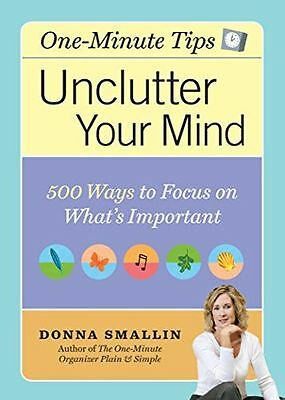The One-Minute Organiser to Unclutter Your Mind: 500 Tips for (PB) 1580176364