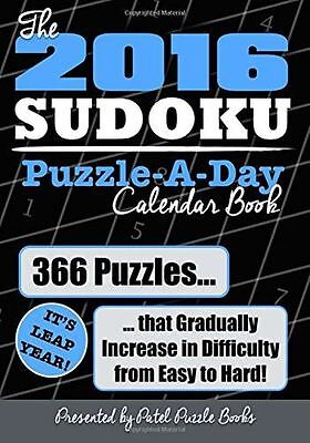 The 2016 Sudoku Puzzle-A-Day Calendar Book: 366 Puzzles (Calendar) 1515040771