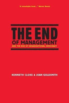 The End of Management and the Rise of Organizational Democracy (PB) 078795912X