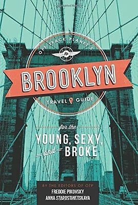 Off Track Planets Brooklyn Travel Guide for the Young, Sexy, (HC) 0762457104