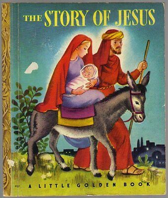 Vintage Children's Little Golden Book ~ THE STORY OF JESUS #27