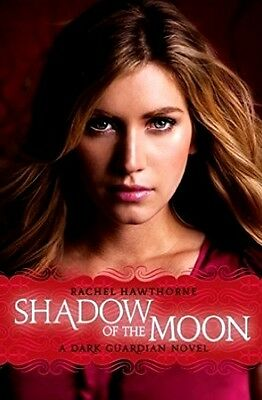 Shadow Of The Moon By Rachel Hawthorne (The Dark Guardian Series - Book #4)