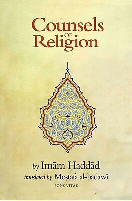 Counsels of Religion by Imam Abdallah Al-Haddad Paperback Book (English)