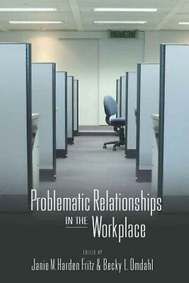Problematic Relationships in the Workplace by Paperback Book (English)