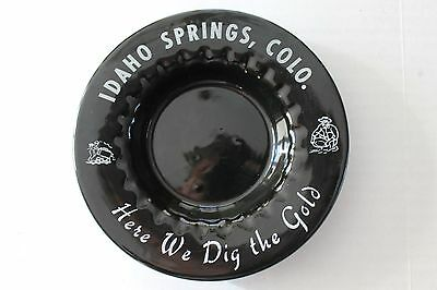 Coors Pottery Ashtray   Idaho Springs, Colo.  Here We Dig the Gold   Excellent