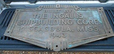 Ww11 Us Navy 1943 Ingaiis Shipbulding Corp. Brass Sign Pascacoula Mississippi