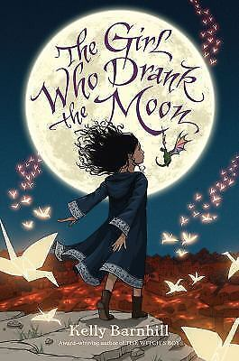 The Girl Who Drank the Moon by Kelly Barnhill (2016, Softcover) **NEW**