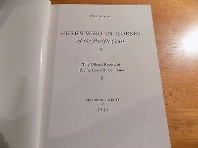 "Vintage Here's Who in Horses of the Pacific Coast Vol. 1 1944 ""Rare"""