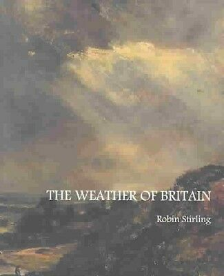 The Weather of Britain by Robin Stirling Paperback Book
