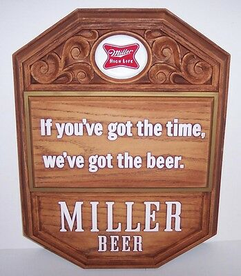 "Vintage MILLER HIGH LIFE BEER SIGN ""If You've got the time..."" Woodgrain Mint!"