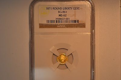 1871 Round Liberty 25 Cents Fractional Gold- BG-861- NGC MS-62.  Low R.5