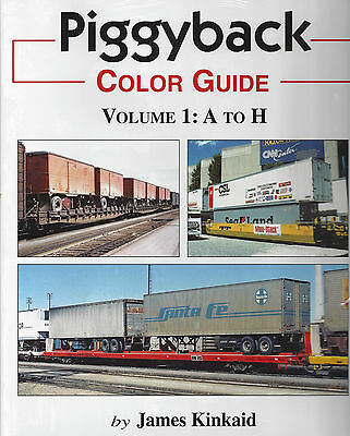 PIGGYBACK COLOR GUIDE, Vol. 1 -- (Owners) A to H: trailers, flatcars, containers