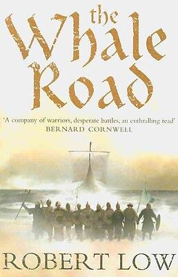 The Whale Road by Robert Low Paperback Book