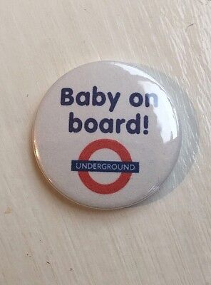 1 inch / 25mm Button Badge - BABY ON BOARD design - Novelty Gift TFL Underground