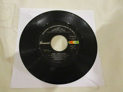 "Soul / Funk   The Chi Lites "" Too Good To Be Forgotten "" 1974  7"" Single"