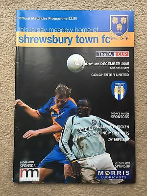 Shrewsbury Town v Colchester United - F.A. Cup 2nd Round 2005/06 Programme