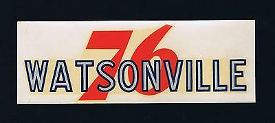 Union Oil 76 Decal WATSONVILLE Unused 1939-1940's Vintage Gas Station Souvenir