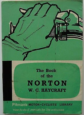 The Book of the Norton by W C Haycraft - Pitman's Motor-Cyclists' Library  Ninth
