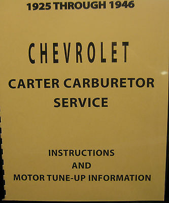 1925 To 1946 Chevrolet Carter Carburetor Service Instructions and Motor Tune -UP