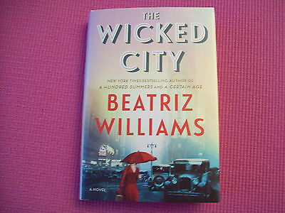 The Wicked City by Beatriz Williams (2017, Hardcover)