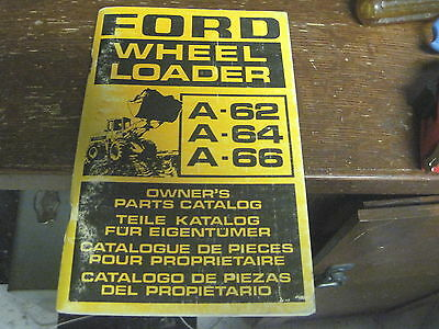 Ford Wheel Loader A62 A64 A66 Owners Parts Catalog