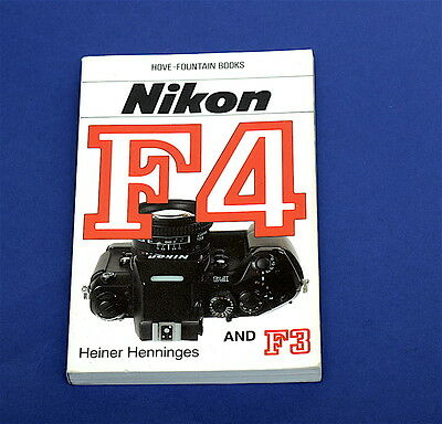 Nikon F4 and F3 User Guide by Heiner Henninges - Hove Fountain Books