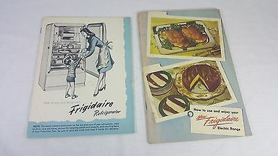 How to Use and Enjoy Your Frigidaire 1947 Refrigerator and 1948 Electric Range