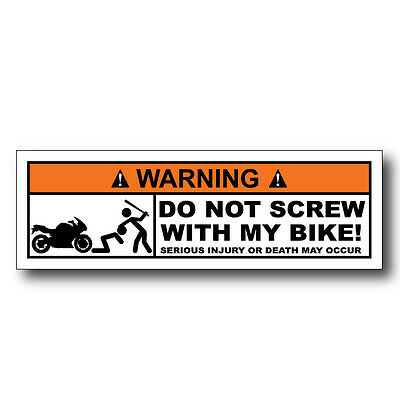 Warning Do Not Screw With My Sportbike Funny Decal Label Sticker Motorcycle Hard