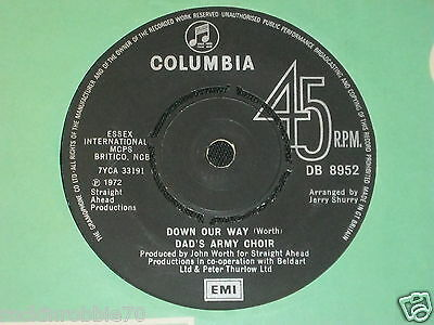 Dad`s Army Choir - Down Our Way / We Sood Alone 1972 Columbia 45rpm