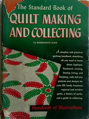 The Standard Book of Quilt Making and Collecting (Dover), Marguerite Ickis 1949